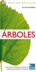 arboles: guia de bolsillo (2017) allen j. coombes 9788428216692