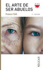 el arte de ser abuelos franco voli 9788428821292