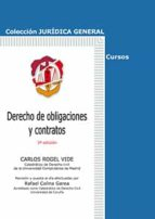 derecho de obligaciones y contratos (3ª ed.) carlos rogel vide 9788429019292