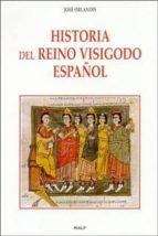 historia del reino visigodo español (3ª ed) jose orlandis 9788432134692