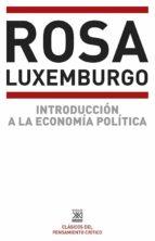 introduccion a la economia politica rosa luxemburgo 9788432301292