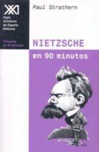 nietzsche en 90 minutos: 1884-1900-paul strathern-9788432309892