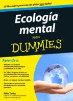 ecologia mental para dummies felix toran 9788432902192