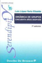 dinamica de grupos cincuenta años despues-luis lopez-yarto elizalde-9788433011992