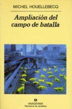 ampliación del campo de batalla (ebook)-michel houellebecq-9788433935892