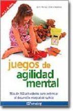 juegos de agilidad mental: mas de 200 actividades para potenciar el desarrollo integral de su hijo-clare walters-jane kemp-9788434240292