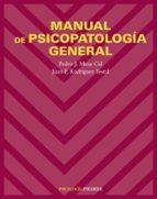 manual de psicopatologia general juan f. rodriguez testal 9788436821192