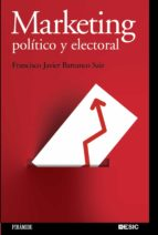 marketing politico y electoral-francisco javier barranco saiz-9788436823592