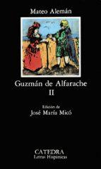 guzman de alfarache (t. 2) (3ª ed.)-mateo aleman-9788437607092