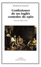 confesiones de un ingles comedor de opio thomas de quincey 9788437615592