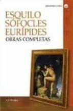 esquilo, sofocles, euripides: obras completas-9788437621692