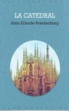 la catedral-alain erlande-brandenburg-9788446002192