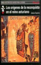 los origenes de la reconquista en el reino asturiano-jesus espino nuño-9788446004592