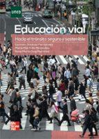 El libro de Educacion vial autor CARMEN JIMENEZ FERNANDEZ PDF!