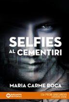 selfies al cementiri maria carme roca 9788448942892