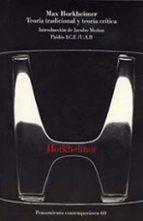teoria tradicional y teoria critica-max horkheimer-9788449308192