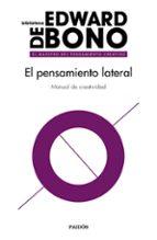 el pensamiento lateral: manual de creatividad-edward de bono-9788449334092
