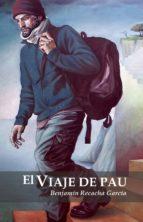 el viaje de pau (ebook)-benjamin recacha garcia-9788461652792