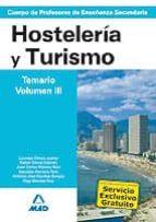 cuerpo de profesores de enseñanza secundaria hosteleria y turismo :temario (volumen iii)-9788466585392