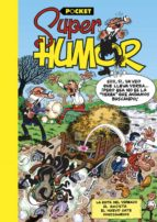 super humor mortadelo y filemon: la ruta del yerbajo ix. pocket francisco ibañez talavera 9788466656092