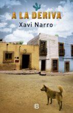 a la deriva-xavi narro-9788466660792