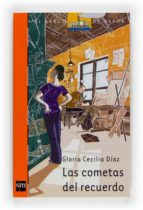 las cometas del recuerdo-gloria cecilia diaz-9788467530292