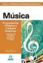 cuerpo de profesores de enseñanza secundaria. musica. programacio n didacica y unidades didacticas. volumen iii. programaciones didacticas 2º y 4º eso.-9788467629392