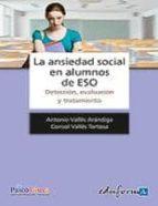 ansiedad social en alumnos de la eso 9788467646092