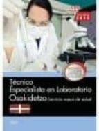 TÉCNICO ESPECIALISTA EN LABORATORIO. SERVICIO VASCO DE SALUD-OSAKIDETZA. TEST