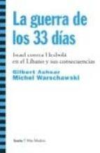 la guerra de los 33 dias: israel contra hezbola en el libano y si s consecuencias-michael warschawski-gilbert achcar-9788474269192
