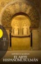 el arte hispanomusulman-antonio e. momplet-9788474908992