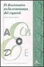 el diccionario en la enseñanza del español josefa martin garcia 9788476353592