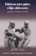 relaciones entre padres e hijos adolescentes-estefania estevez-terebel jimenez-9788476427392