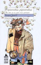 pipistrellus pipistrelllus: set dies en la vida d un quiropter-pasqual alapont-9788476601792