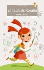 el llapis de rosalia-sebastia serra-anton cortizas-9788476607992