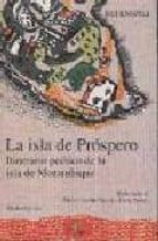 la isla de prospero: itinerario poetico de la isla de mozambique rui knopfli 9788477853992