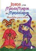 jnana y los mandamagos de mandalagos: mandalas para niños lys garcia 9788478085392