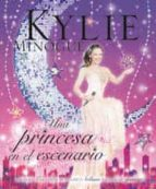 kylie minogue: una princesa en el escenario-9788478717392