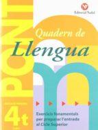 quadern de llengua pont (4art primari): exercicis fonamentals per preparar l entrada al cicle superior-9788478873692
