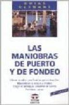 las maniobras de puerto y de fondeo (4ª ed.)-9788479020392