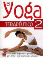 el yoga terapeutico 2: yoga y articulaciones pierre jacquemart 9788479271992