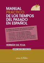 manual practico de los tiempos del pasado en español-herman gil toja-9788479624392