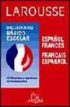 diccionario basico escolar españo - frances, frances - español-9788480162692