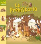 la prehistoria (mini larousse) 9788480169592