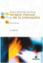 bases fisiologicas de la terapia manual y la osteopatia marcel bienfait 9788480193092