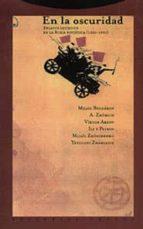 en la oscuridad: relatos satiricos en la rusia sovietica (1920 19 30) mijail bulgakov 9788481641592