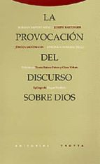 El libro de La provocacion del discurso sobre dios autor JOSEPH BENEDICTO XVI RATZINGER DOC!