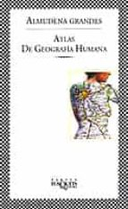 atlas de geografia humana almudena grandes 9788483107492