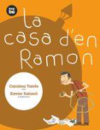 El libro de La casa d en ramon autor CAROLINA TARRES PDF!