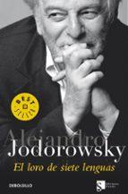 el loro de siete lenguas alejandro jodorowsky 9788483461792